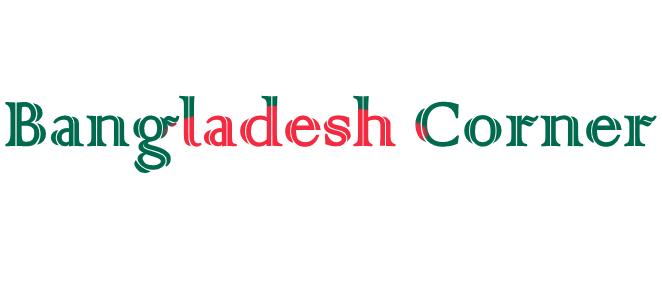 Bangladesh Corner